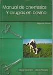 Manual de Anestesias y Cirurgías en Bovino - Garnero y Perusia