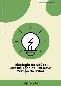 Psicologia da Saúde: Constituição de um Novo Campo de Saber