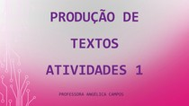 Produção de Textos - Atividades 1