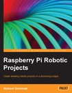 Raspberry Pi Robotic Projects [eBook]