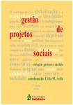 ÁVILA, Célia (coord). Gestão de projetos sociais
