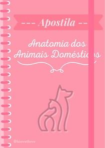 Parte 3 - Apostila Anatomia Veterinária - Esqueleto Apendicular (Membros torácicos e Membros pélvicos dos animais domésticos - Tudo ilustrado e detalhado)