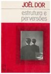Estrutura e perversões   Joel Dor (livro)
