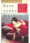 Sete Vezes Mulher - Alcio Luiz Gomes