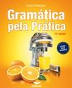 Gramática Pela Prática   15ª Edição - Ernani Pimentel