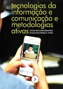 Tecnologias da informacao e metodologias ativas E book