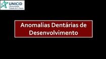 Anomalias dentárias de desenvolvimento