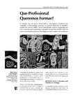 BRANCO, M. T. C. (1998) Que Profissional Queremos Formar (GRUPO 4)