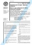 NBR 5832   Implantes para cirurgia   Materiais metalicos   Parte 3 Liga conformada de titanio 6 a