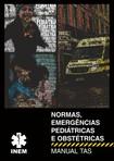 Normas, Emergências Pediátricas e Obstétricas