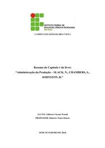 Resumo Capitulo 1 - Administração da Produção – SLACK, N., CHAMBERS, S., JOHNSTON, R.