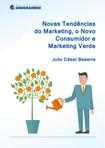 Novas Tendências do MKT - O Novo Consumidor e Marketing Verde
