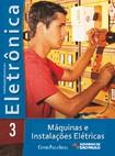 Eletrônica vol 3 Máquinas e Instalações Elétricas