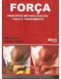 Força Princípios Metodológicos para o Treinamento