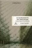 AGAMBEN, Giorgio   O sacramento da linguagem(1)