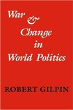 Gilpin, War and Change