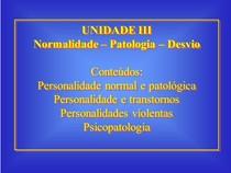 Normalidade- patologia- desvios
