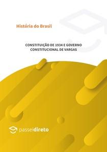 Constituição de 1934 e Governo Constitucional Vargas