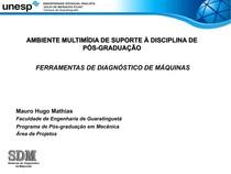 FERRAMENTAS DE DIAGNÓSTICO DE MÁQUINAS - Aula 06, 07, 08, 09 e 10 - Mauro Hugo Mathias