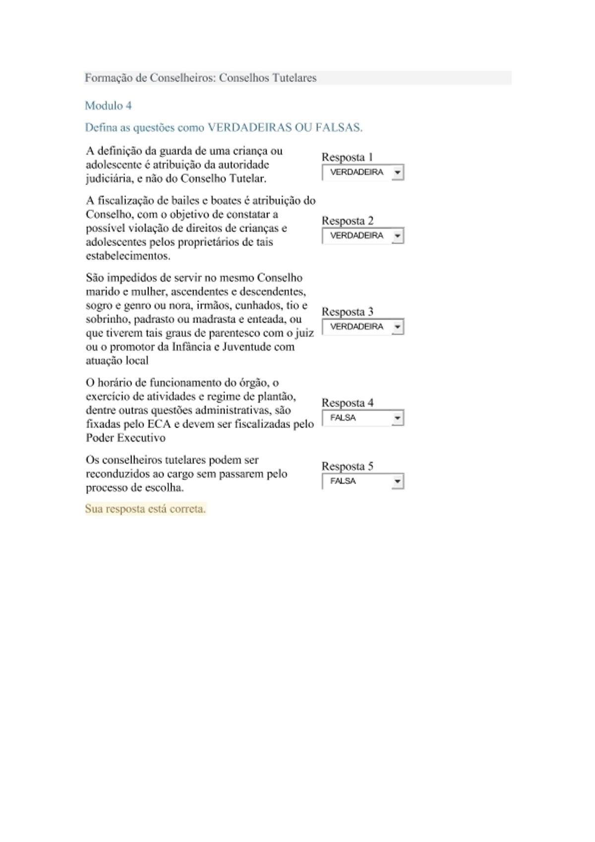 Pre-visualização do material Avaliação Modulo 4 Curso Formação de Conselheiros Conselhos Tutelares - página 1