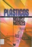 plasticos moldes e matrizes   LÁSZLÓ SORS   LÁSZLÓ BARDÓCZ   ISTVÁN RADNÓTI