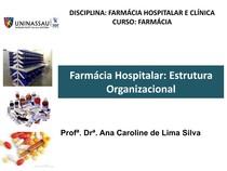 Estrutura Organizacional Farmácia Hospitalar E Clínica