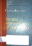Teoria do Método Teológico   Clodovis Boff, OSM