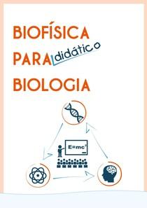 MREBELO_2015 Biofisica para_didatico biologia