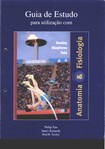 Anatomia & Fisiologia 6ªed (Tate, Seeley e Stephens) Guia de Estudo