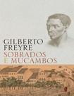 Freyre, Gilberto   Sobrados e Mucambos