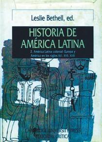 BETHELL, Leslie. História de América Latina, vol. 2