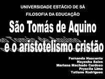 São Tomás De Aquino E Aristotelismo Cristão Filosofia Da Edu
