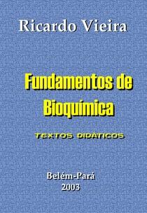 Bioquímica   Ricardo Vieira