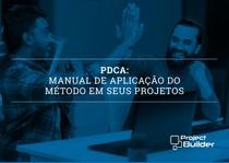 PDCA Manual de aplicação do método em seus projetos