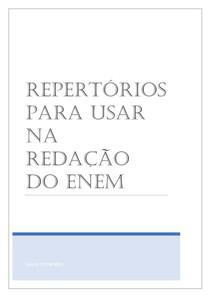 REPERTÓRIOS PARA USAR EM DIVERSOS TEMAS DE REDAÇÃO DO ENEM