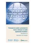 Promoção da saúde e prevenção de riscos e doenças na saúde suplementar brasileira