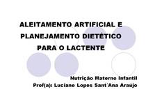 ALEITAMENTO ARTIFICIAL E PLANEJAMENTO DIETÉTICO PARA O LACTENTE