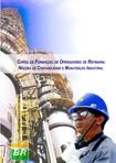 Noções de Confiabilidade e Manutenção Industrial - PETROBRAS