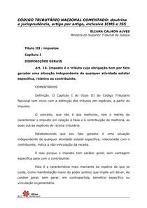 Código Tributário Nacional Comentado - Doutrina e Jurisprudência, Artigo por Artigo, Inclusive ICMS e ISS - Eliana Calmon