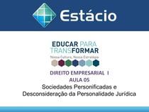 Direito empresarial 1 - Aula 05 Direito Societario