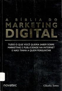 ~$A Biblia do Marketing Digital   Claudio Torres