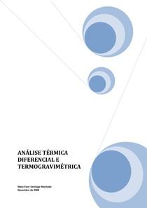 ANÁLISE TÉRMICA DIFERENCIAL E TERMOGRAVIMÉTRICA (M.E.S.Machado - 2008)