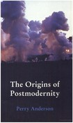 Perry Anderson   The Origins of Postmodernity