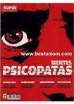 Revista: Mentes Psicopatas - Agosto 2009