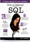 Use a Cabeça - SQL