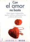 Aaron Beck   Con El Amor No Basta