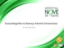 Diagnóstico por imagem da insuficiência coronariana - Parte II