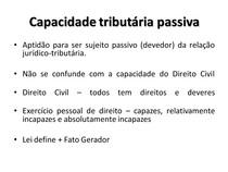 3 - Capacidade tributária passiva, domicílio e solidariedade