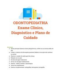 Exame clinico, Diagnóstico e Plano de cuidado em Odontopediatria (arcos de Baume, classificação de angle..)