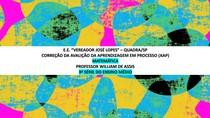 CORREÇÃO DA AAP MAT-PROF WILLIAM DE ASSIS-3ª EM-E E VEREADOR JOSÉ LOPES-QUADRA-SP